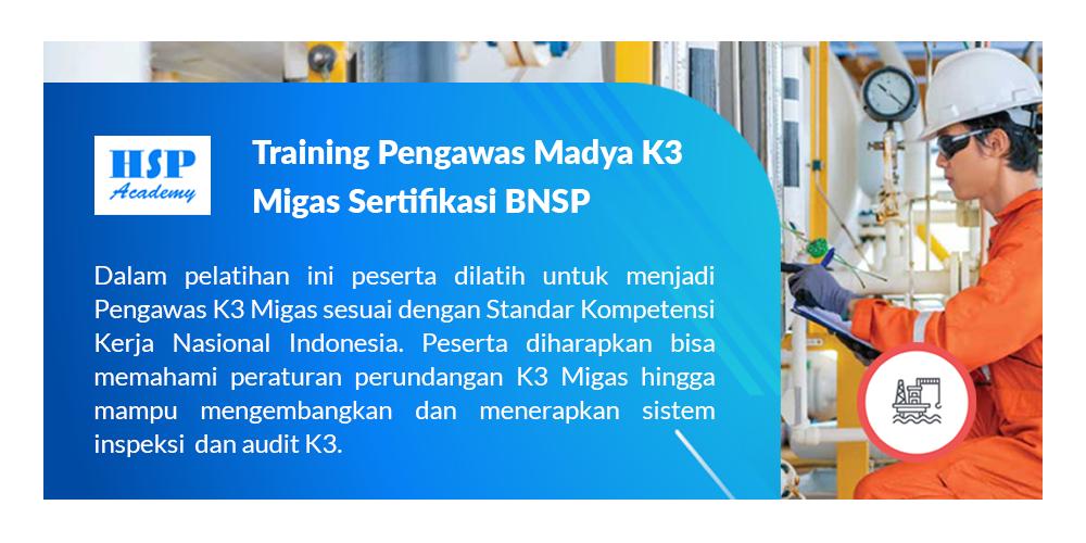 Training Pengawas Madya K3 Migas BNSP