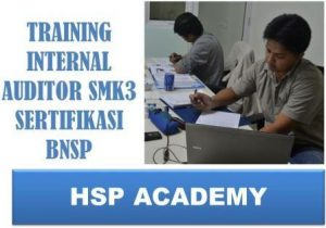 TRAINING INTERNAL AUDITOR SMK3 SERTIFIKASI BNSP